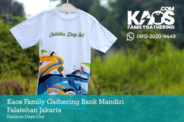 Kaos Family Gathering Keren Tema Wahana Air